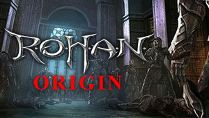 Rohan: Origin