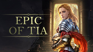 Epic of Tia
