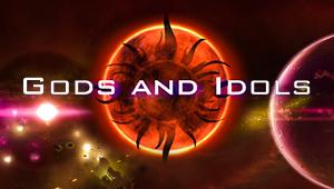 Gods and Idols