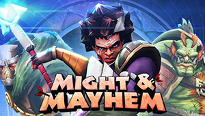 Might and Mayhem