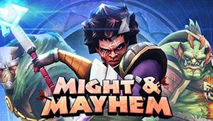 Might and Mayhem